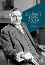 T.S Eliot Bütün Şiirleri 1909-1962
