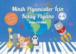 Minik Piyanistler için Kolay Piyano 4+ Yaş