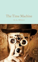 The Time Machine (Macmillan Collector's Library)