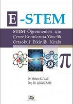 E-STEM-Sitem Öğretmenleri için Çevre Konularına Yönelik Ortaokul Etkinlik Kitabı