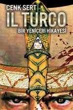 Il Turco-Bir Yeniçeri Hikayesi