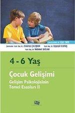 4-6 Yaş Çocuk Gelişimi-Gelişim Psikolojisinin Temel Esasları 2