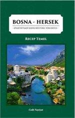 Bosna-Hersek: Siyasi İktisadi Sosyo Kültürel Yönleriyle
