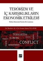 Terörizm ve İç Karışıklıkların Ekonomik Etkileri