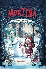 Mortina-Hayalet Arkadaş