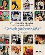 70'li Yıllarda Türkiye-Sazlı Cazlı Sözlük