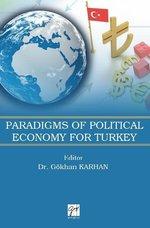 Paradigms Of Political Economy For Turkey