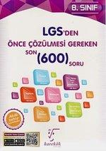 8.Sınıf LGS'den Önce Çözülmesi Gereken Son 600 Soru