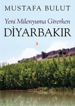 Yeni Milenyuma Girerken Diyarbakır