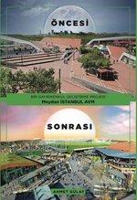 Bir Gayrimenkul Geliştirme Projesi Meydan İstanbul AVM