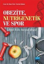 Obezite,Nutrigenetik ve Spor