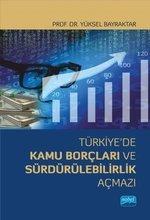Türkiye'de Kamu Borçları ve Sürdürülebilirlik