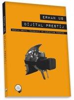 Dijital Prestij-Sosyal Medya Teknoloji ve Marketing Üzerine