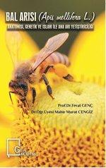 Bal Arısı-Anatomisi Genetik ve Islahı ile Ana Arı Yetiştiriciliği