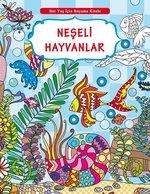 Neşeli Hayvanlar-Her Yaş İçin Boyama Kitabı