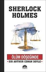 Ölüm Döşeğinde-Sherlock Holmes