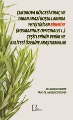 Çukurova Bölgesi Kıraç ve  Taban Arazi Koşullarında Yetiştirilen Biberiye-Rosmarinus Officinalis L.