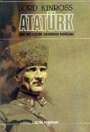Atatürk - Bir Milletin Yeniden Doğuşu