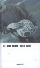 Gol Atan Kaleye