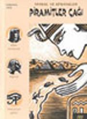 Piramitler Çağı-Masal ve Efsaneler 1