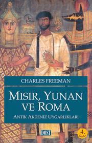 Mısır,Yunan ve Roma-Antik Akdeniz Uygarlıkları