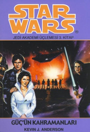 Star Wars Jedi Akademisi Üçlemesi Son Kitabı - Güç'in Kahramanları