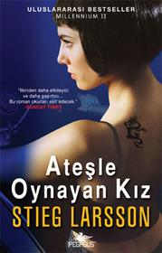 Ateşle Oynayan Kız - Millennium Serisi 2.Kitap