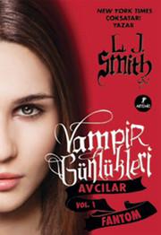 Fantom - Vampir Günlükleri - Avcılar vol.1