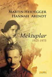 Martin Heidegger - Hannah Arendt
