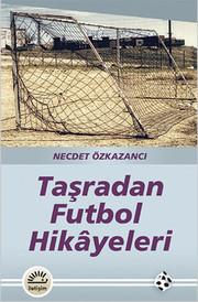 Taşradan Futbol Hikayeleri