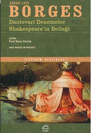 Dantevari Denemeler - Shakespeare'nin Belleği