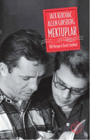 Jack Kerouac ve Allen Ginsberg: Mektuplar