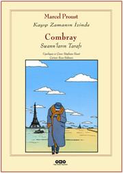 Combray - Swann'ların Tarafı: Kayıp Zamanın İzinde