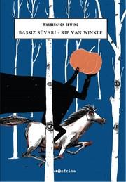 Başsız Süvari - Rip Van Winkle