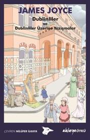 Dublinliler ve Dublinliler Üzerine