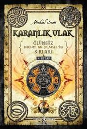 Karanlık Ulak-Ölümsüz Nicholas Flamel'in Sırları 4. Kitap