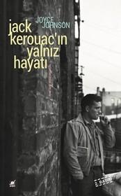 Jack Kerouac'ın Yalnız Hayatı