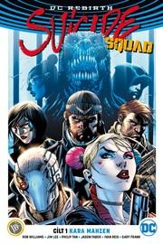 DC Rebirth-Suicide Squad Cilt 1: Ka