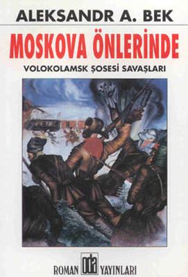 Moskova Önlerinde , Aleksandr Aleksandroviç Bek - Fiyatı & Satın Al | idefix