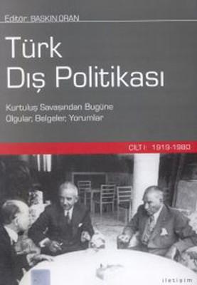 Türk Dış Politikası - Cilt 1 (1919 - 1980)