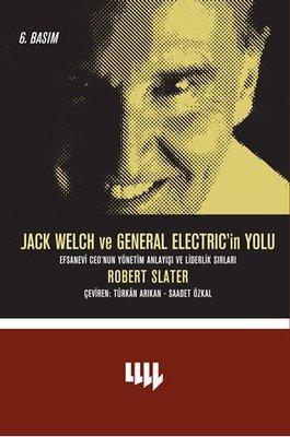 Jack Welch ve General Electric'in Yolu , Robert Slater - Fiyatı ...
