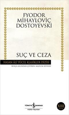 Suç ve Ceza - Hasan Ali Yücel Klasikleri , Fyodor Mihayloviç Dostoyevski -  Fiyatı & Satın Al | idefix