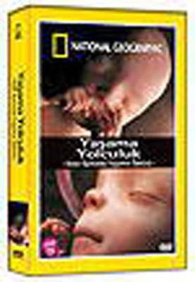National Geographic: Yasama Yolculuk - Anne Karninda Yasamin Öyküsü