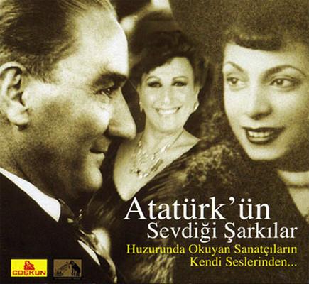 Atatürk'ün Sevdiği Şarkılar