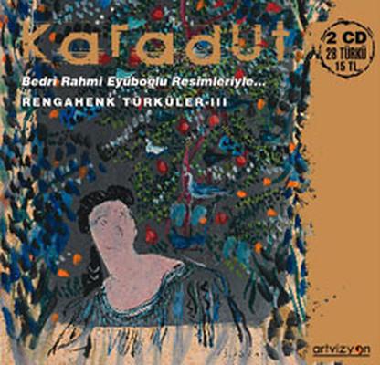 Rengahenk Türküler-Karadut III