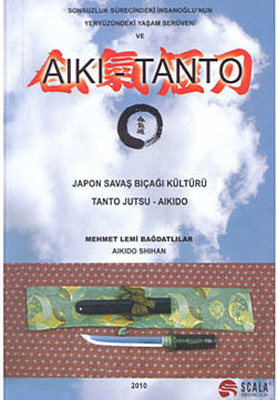 Japon Savaş Bıcağı Kültürü Tantojutsu - Aikido
