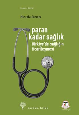 Paran Kadar Sağlık - Türkiye'de Sağlığın Ticarileşmesi