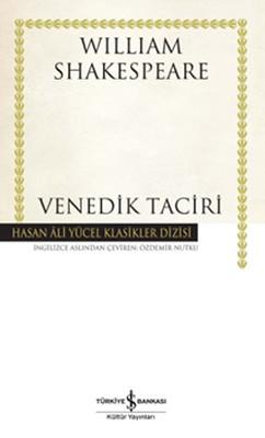 Venedik Taciri - Hasan Ali Yücel Klasikleri