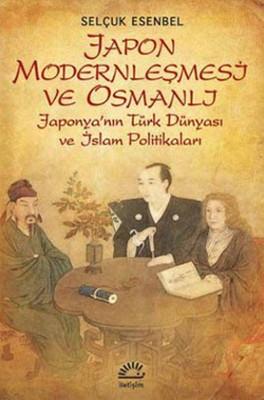 Japon Modernleşmesi ve Osmanlı