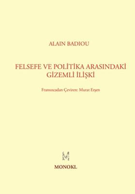 Felsefe ile Politika Arasındaki Gizemli İlişki
